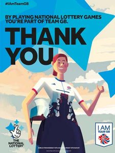 "A poster created by Team GB to thank National Lottery players. The caption says ""By playing National Lottery Games you're part of Team GB. Thank You"""